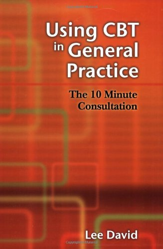 9781904842330: Using Cbt in General Practice