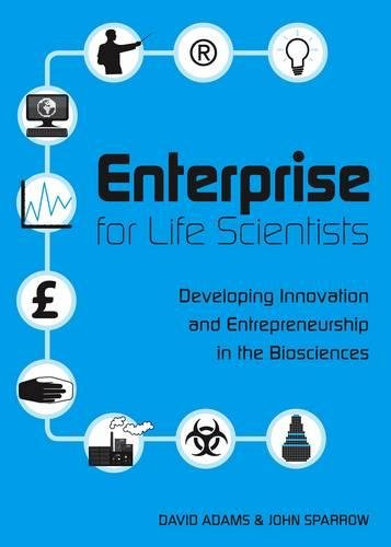 9781904842361: Enterprise for Life Scientists: Developing Innovation and Entrepreneurship in the Biosciences