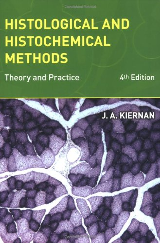 9781904842422: Histological and Histochemical Methods: Theory and Practice, 4th edition