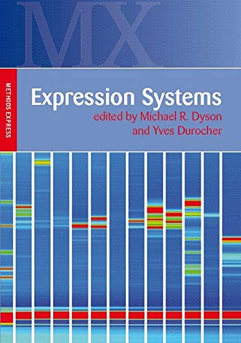 9781904842453: Expression Systems: Methods Express