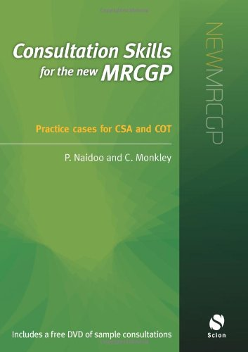 Consultation Skills for the New MRCGP: Prashini Naidoo, Clive