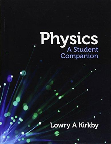 Physics: A Student Companion: Lowry Kirkby