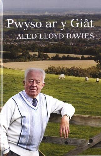 Pwyso Ar Y Giat: Aled Lloyd Davies