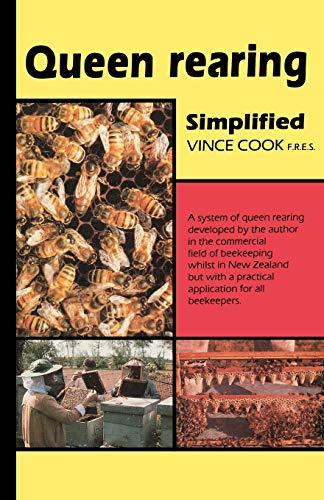 Queen Rearing Simplified: Vince Cook