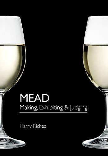 Mead: Making, Exhibiting Judging: Harry Riches