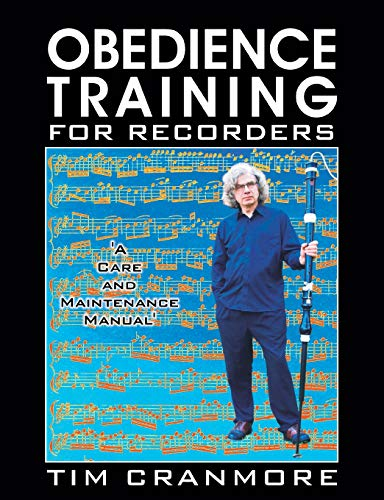 Obedience Training for Recorders: Tim Cranmore
