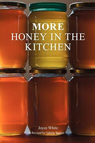 More Honey in the Kitchen: Joyce White