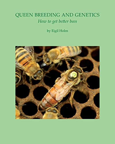 9781904846628: Queen Breeding and Genetics - How to get better bees