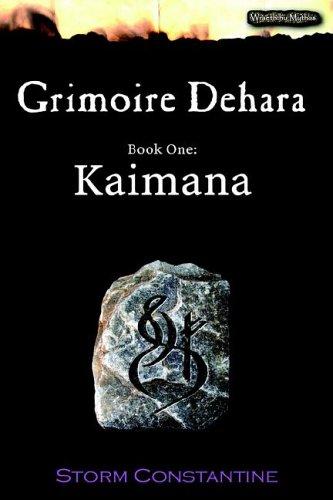 9781904853091: Grimoire Dehara Book One: Kaimana (Wraeththu Mythos S.)
