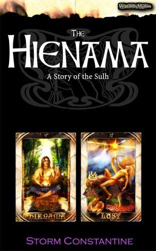 9781904853275: The Hienama: A Story of the Sulh (Wraeththu Mythos)