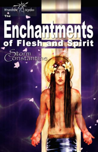 9781904853374: Enchantments of Flesh and Spirit