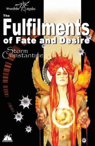 9781904853442: The Fulfilments of Fate and Desire (Wraeththu Chronicles)