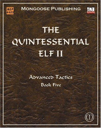 The Quintessential Elf II - Advanced Tactics: Younts, Patrick