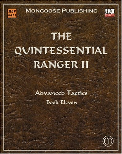 9781904854517: The Quintessential Ranger II: Advanced Tactics (Dungeons & Dragons d20 3.5 Fantasy Roleplaying)