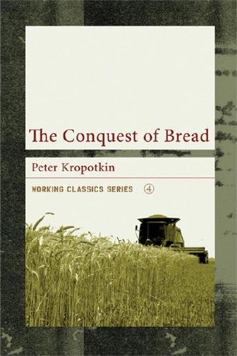 9781904859109: The Conquest of Bread (Working Classics)