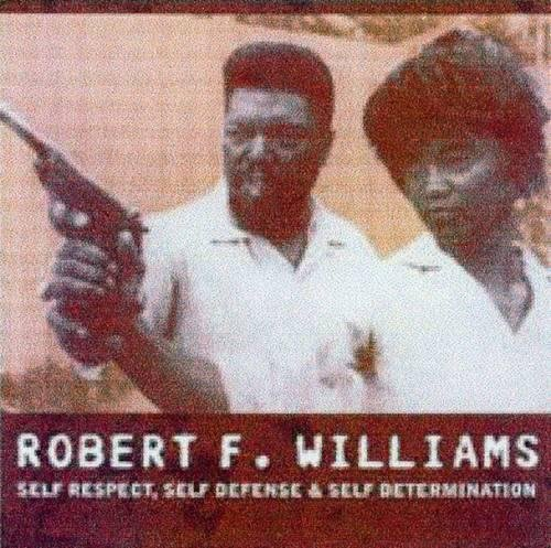 9781904859314: Robert F. Williams: Self Respect, Self Defense & Self Determination (AK Press Audio)