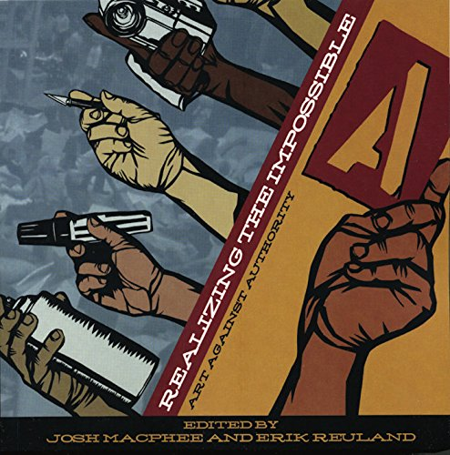 9781904859321: Realizing the Impossible: Art Against Authority