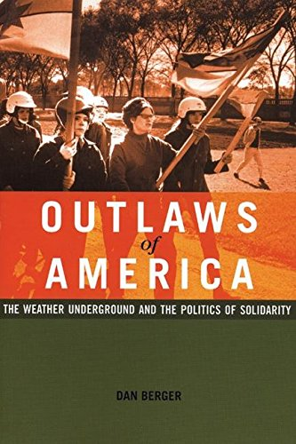 9781904859413: Outlaws of America: The Weather Underground and the Politics of Solidarity