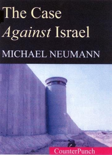 9781904859468: The Case Against Israel