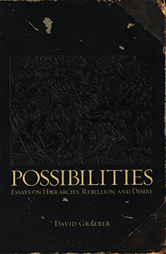 9781904859666: Possibilities: Essays on Hierarchy, Rebellion, and Desire