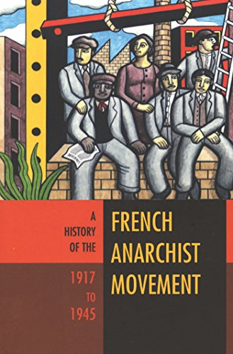 9781904859826: A History of the French Anarchist Movement, 1917 to 1945