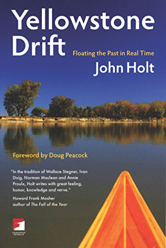 9781904859895: Yellowstone Drift: Floating the Past in Real Time (Counterpunch)