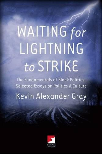 9781904859918: Waiting for Lightning to Strike: The Fundamentals of Black Politics