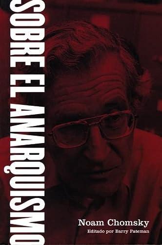 Sobre el Anarquismo: Chomsky, Noam