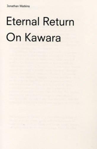 9781904864226: On Kawara: Eternal Return