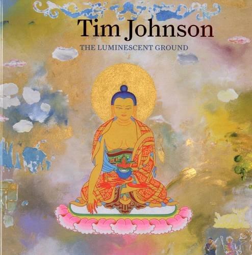 Tim Johnson: The Luminescent Ground: Benjamin, Roger, Watkins, Jonathan