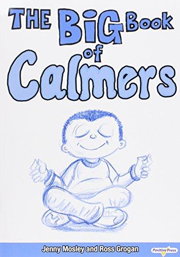 The Big Book of Calmers: Mosley, Jenny; Grogan, Ross