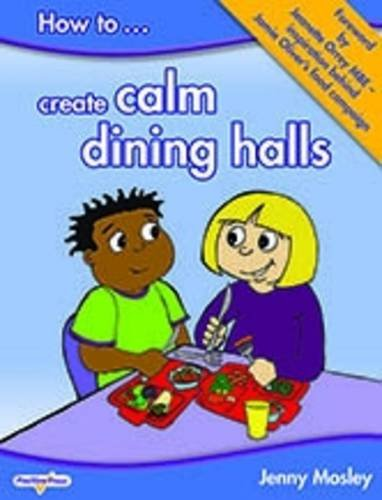How to Create Calm Dining Halls (CD-ROM)