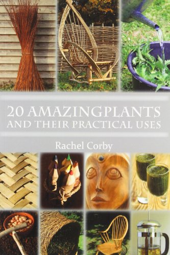 9781904871910: 20 Amazing Plants: And Their Practical Uses