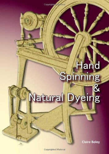 9781904871965: Hand Spinning and Natural Dyeing