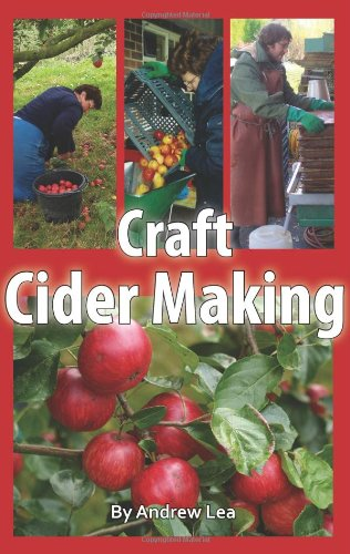 Craft Cider Making: Lea, Andrew