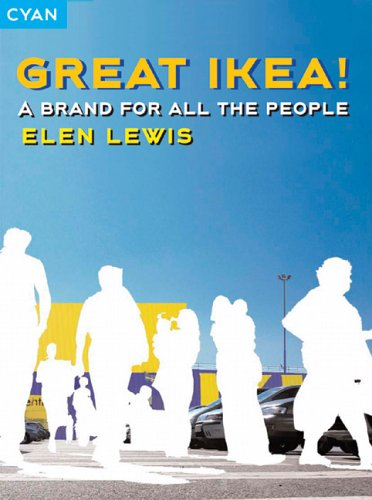 Great Ikea!: A Brand for All the: Elen Lewis