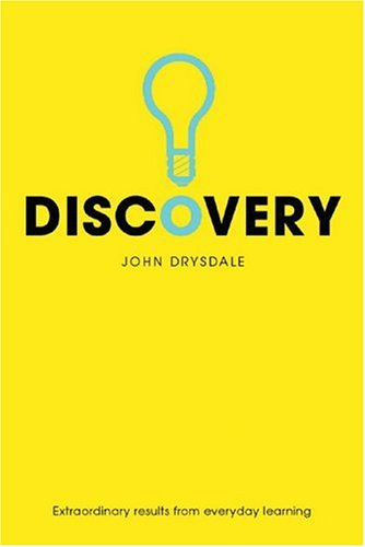 9781904879237: Discovery: Extraordinary Results From Everyday Learning