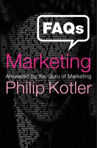 9781904879329: FAQs on Marketing: Answered by the Guru of Marketing Philip Kotler