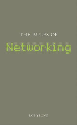 9781904879381: The Rules of Networking (The Rules of . . . series)