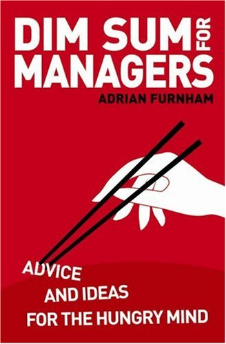 9781904879947: Dim Sum for Managers: Advice and Ideas for the Hungry Mind