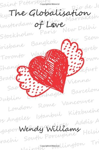 9781904881513: The Globalisation of Love - a book about multicultural romance and marriage