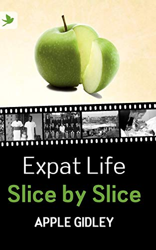 9781904881711: Expat Life Slice by Slice