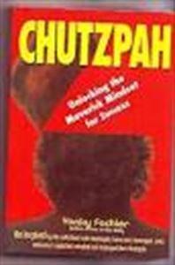 Chutzpah: Unlocking the Maverick Mindset for Success: Yanky Fachler