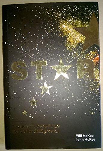 9781904887232: STAR: Leadership Behaviours for Stellar SME Growth