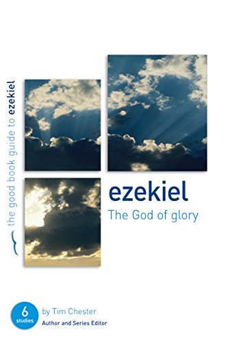 9781904889274: Ezekiel: The God of Glory