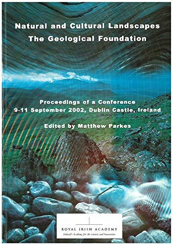 9781904890003: Natural and Cultural Landscapes: The Geological Foundation