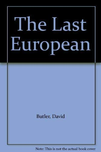 The Last European: Butler, David