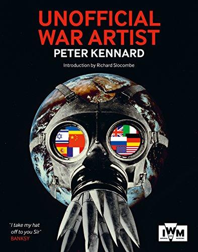 Unofficial War Artist: Kennard, Peter