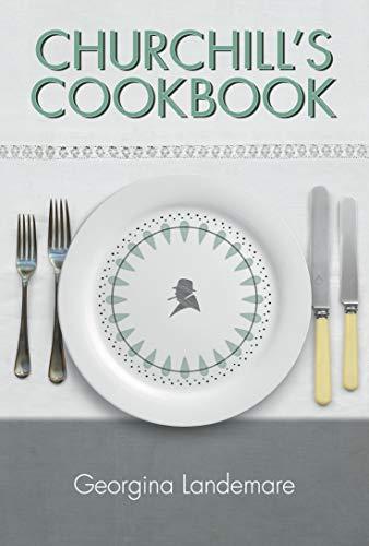 9781904897736: Churchill's Cookbook