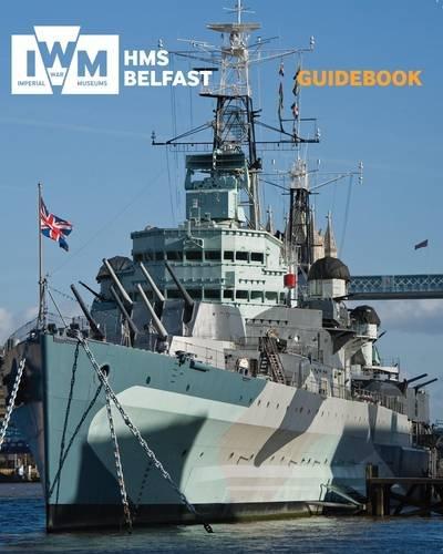 9781904897798: HMS Belfast Guidebook